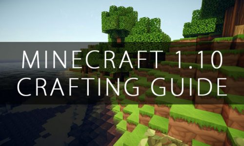 Minecraft 1.10 Crafting Guide