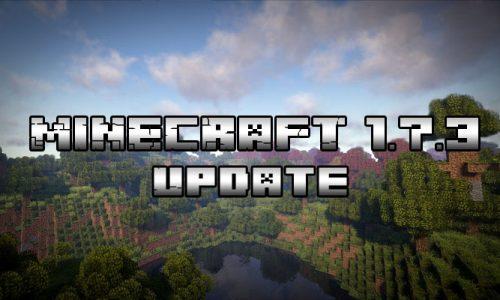 Minecraft 1.7.3 update