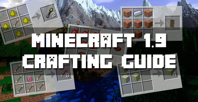 Minecraft 1.9 Crafting Guide