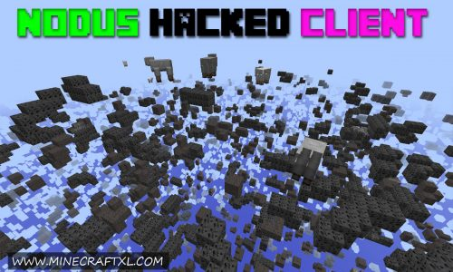 Nodus Hacked Client for Minecraft 1.8/1.7/1.6 (w/ OptiFine)