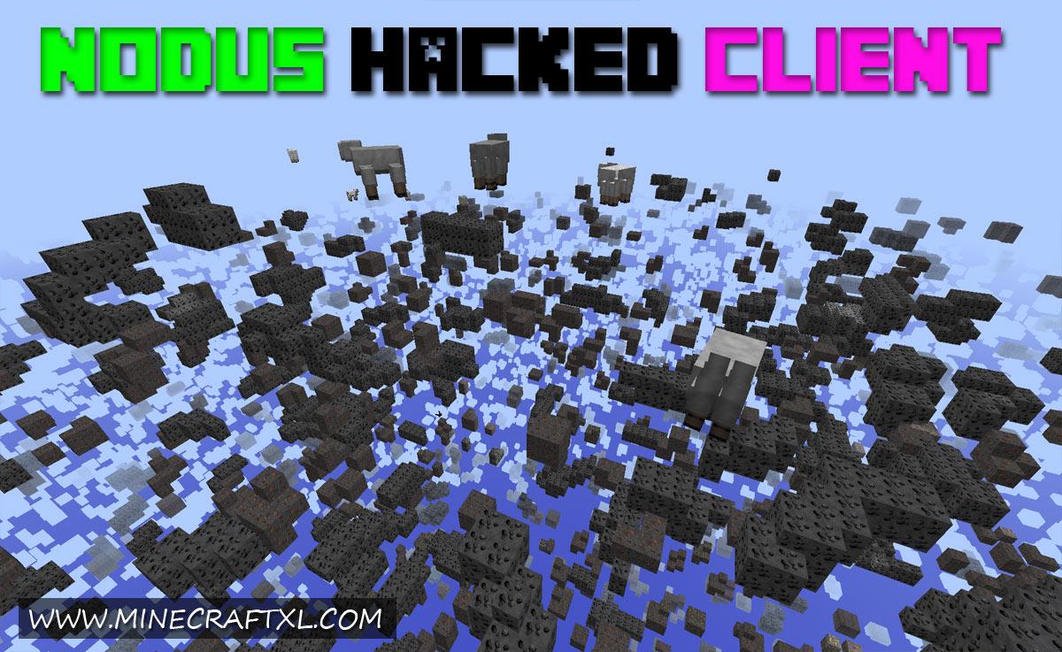 Nodus hacked client download for minecraft 1. 8/1. 7/1. 6 (w/ optifine).